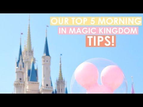 Top 5 Morning in Magic Kingdom Tips!