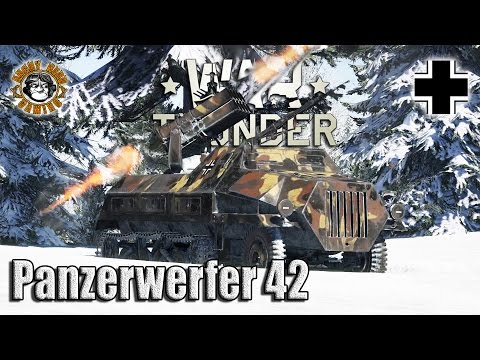 "War Thunder: The Panzerwerfer 42, German Tier-2, Premium ""Tank Destroyer""/ ""SPRA"""