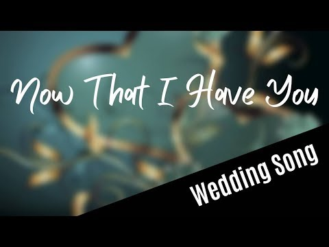 Now That I Have You (with lyrics) - new duet version