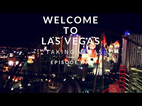 Welcome to Las Vegas! Taking Vegas Episode 1