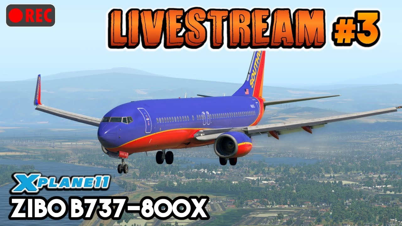 🔴LIVE#3] X-Plane 11 | ZIBO B737-800X from Phoenix to