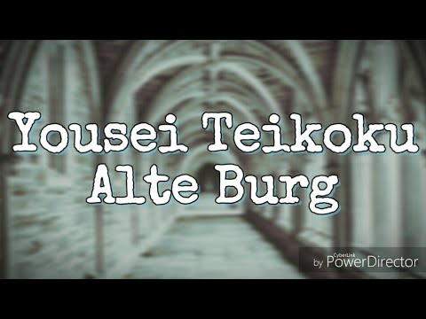 Alte Burg Translated into Español, English and French - Yousei Teikoku
