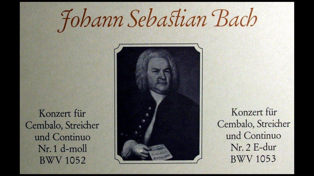 Bach Concerto Nr I in d-Moll für Cembalo und Streicher BWV 1052