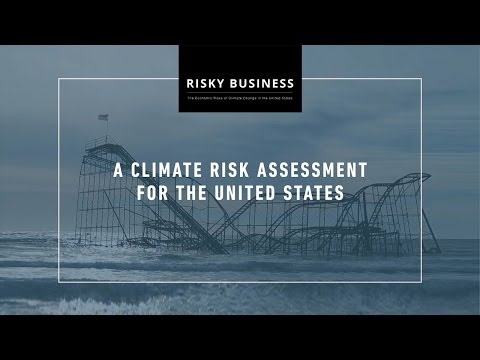 Risky Business: A Climate Risk Assessment for the United States