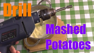 Blender/Drill Vs Potato Masher. Lifehack Testing