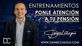 Daniel Chagui - Ponle atención a tu pensión