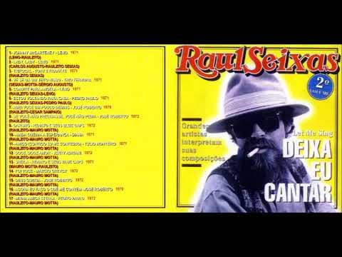 Raul Seixas - Let me sing (Deixa eu Cantar)  (1968 -73) (Composições de Raulzito) - Vol. 2