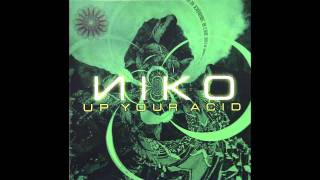 Niko - Up Your Acid