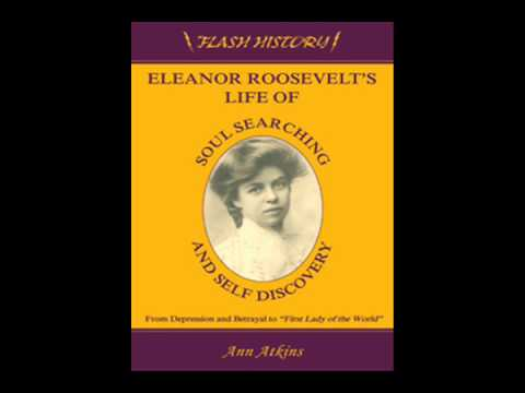 a biography of the life achievements and influence of eleanor roosevelt