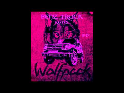 Wolfpack : Benz Truck Remix - O.D. (Dj Red Version)