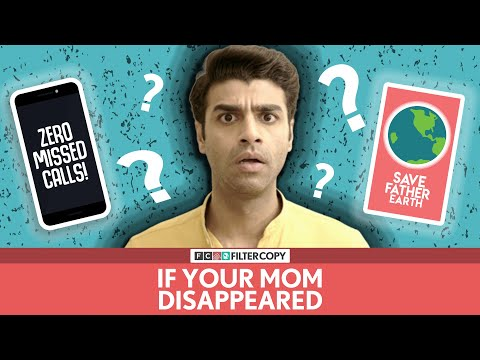 FilterCopy | If Your Mom Disappeared (Mother's Day Special) | Ft. Rohan Khurana Mp3