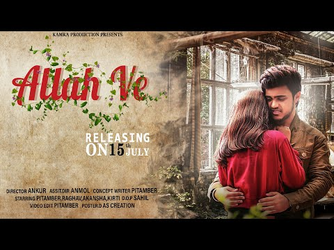 ALLAH VE | Full Video Song | Pitamber | Jassie Gill | Sad Love Story | New Punjabi Songs | Sad Songs