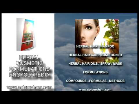 HERBAL COSMETIC FORMULATIONS ENCYCLOPEDIA