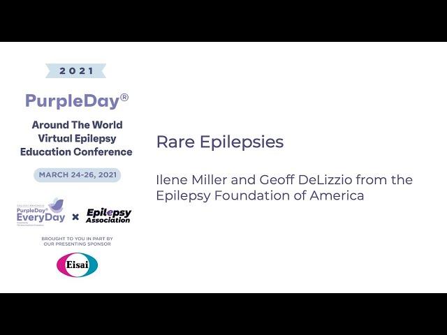 Rare Epilepsies - Purple Day® Around The World 2021 Virtual Epilepsy Education Conference