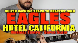 Hotel California acoustic solo backing Track (normal tempo / slow)