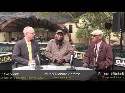 Ojai Music Festival 2017: Steve Smith interviews Muhal Richard Abrams and Roscoe Mitchell