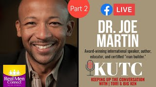 KEEPING UP THE CONVERSATION KUTC   Season 2   Episode 1 with Special Guest, Dr.  Joe Martin