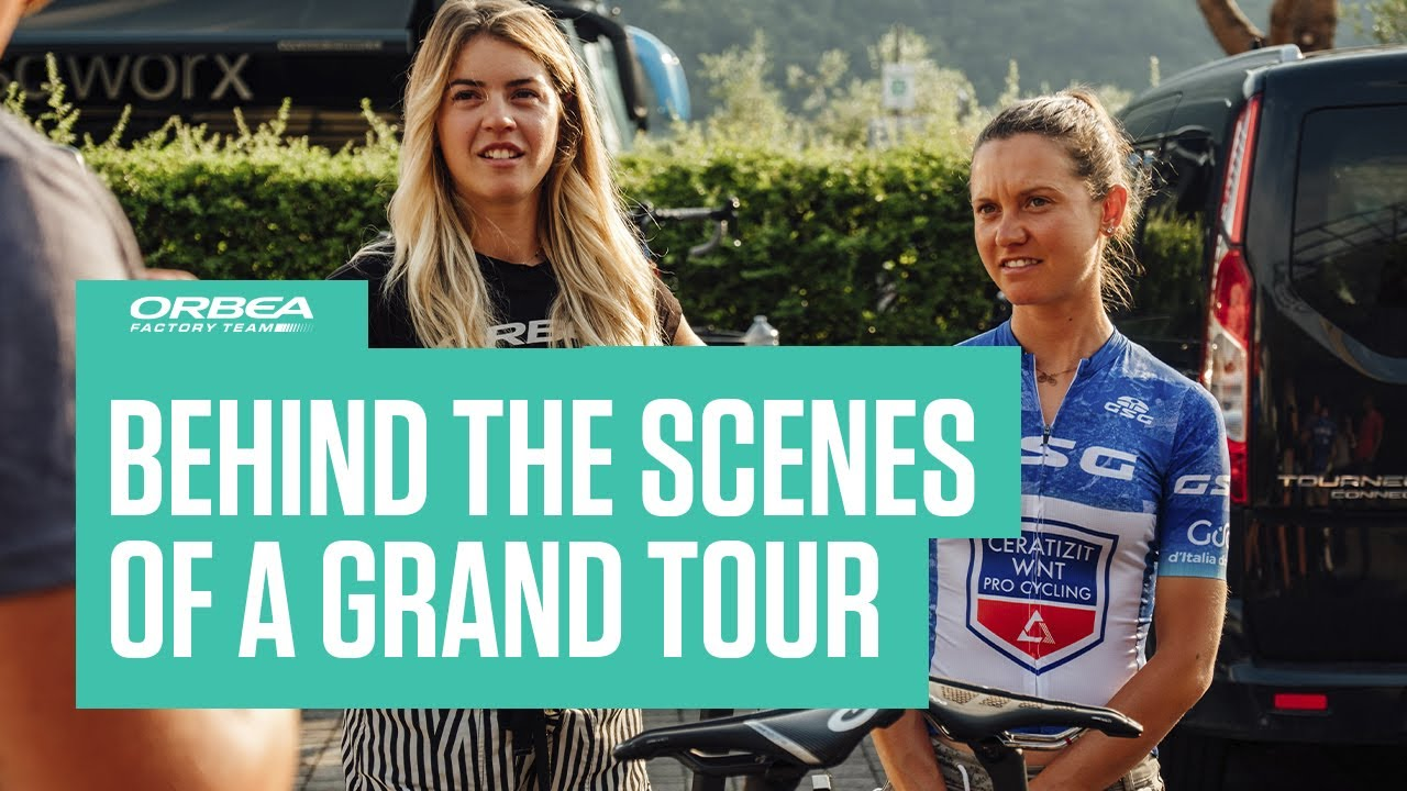Behind the scenes of a Grand Tour   Orbea Factory Team