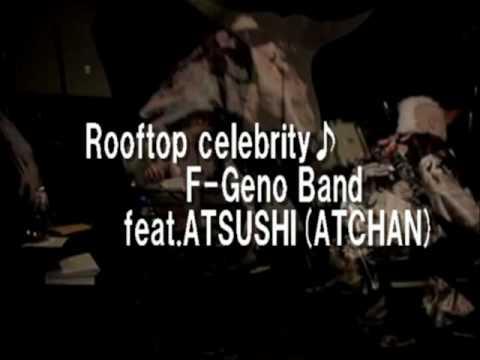 F-Geno/Rooftop celebrity Live  F-GenoBAND March25 2010 Shinjuku Tokyo
