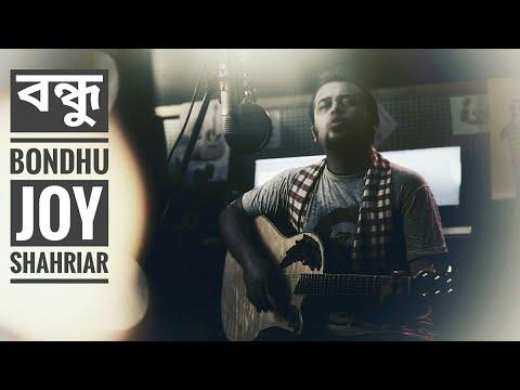 Bondhu | Joy Shahriar | Official Video | Friendship Day Song | Bangla New Song