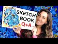 SKETCHBOOK Q&A: Inspirations, Fear of Failure, Art School + Tips!