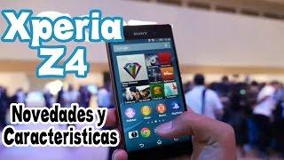 Sony Xperia® Z4: Novedades y Características