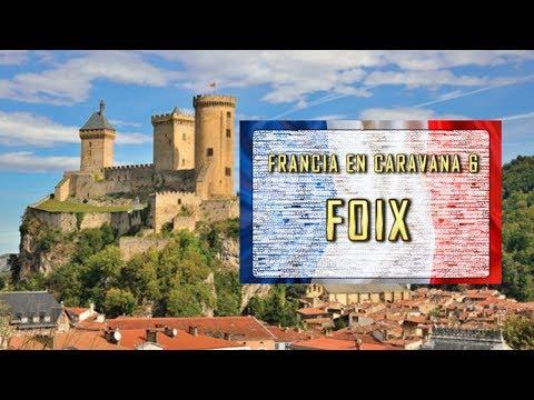 FOIX,Francia en Caravana#6