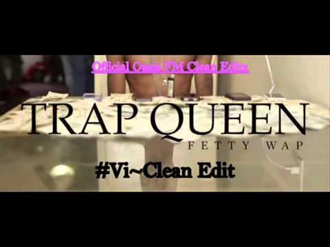 Fetty Wap   Trap Queen Clean Radio Edit