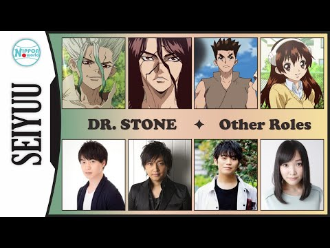 Main Cast Seiyuu Other Roles (Arc 1) | Dr Stone