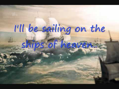 Blackhawk Ships of heaven lyrics