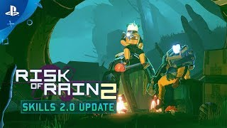 Risk of Rain 2 - Skills 2.0 Update Tailer | PS4