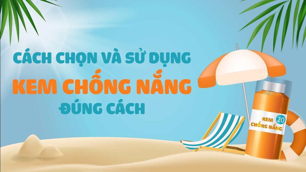 Hướng dẫn sử dụng đúng kem chống nắng  BS Nguyễn Thị Thu Trang, BV Vinmec Central Park