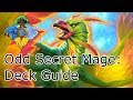 Odd Secret Mage: Deck Guide