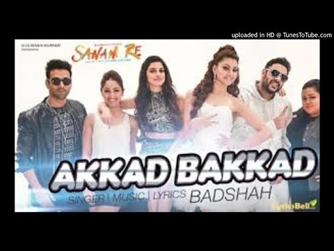 Akkad Bakkad By Badshah || New Punjabi Song