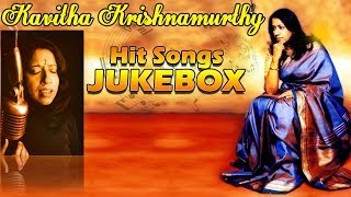 Kavitha Krishnamurthy Hit Songs || Jukebox