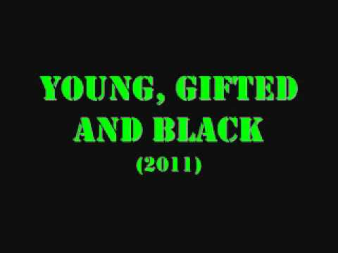 Young, Gifted And Black (2011)