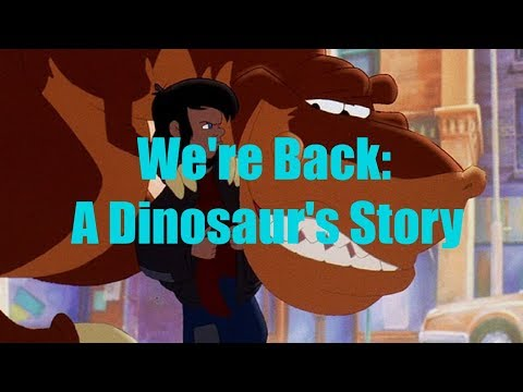 Let's Watch: We're Back! A Dinosaurs Story