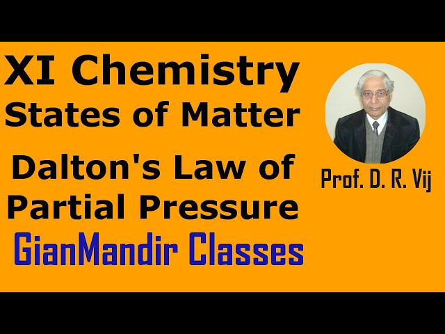XI Chemistry | States of Matter | Dalton's Law of Partial Pressure by Ruchi Ma'am