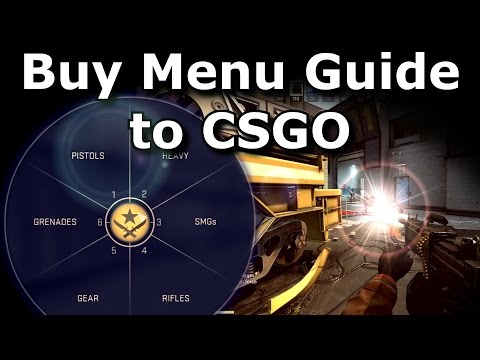 CS:GO Buy Menu Guide