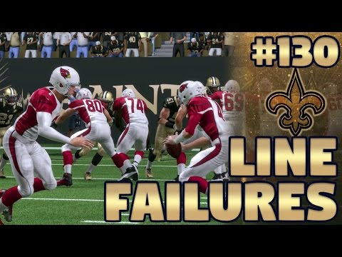 Line Failures | Saints vs Cardinals (S3, G4) | Madden NFL 17 New Orleans Saints Franchise Ep. 130
