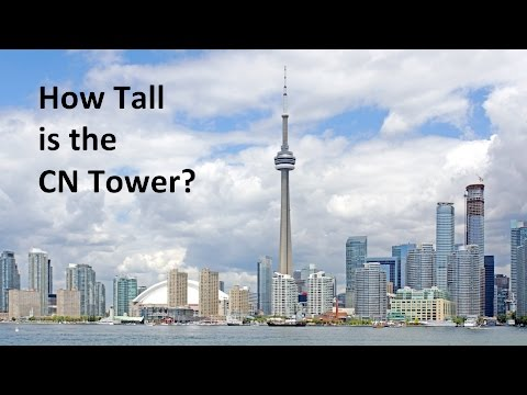 How Tall is the CN Tower?