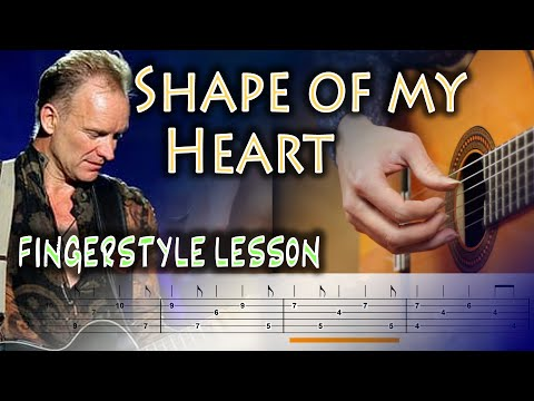 Shape of My Heart Fingerstyle Guitar Lesson - TABS and Chords