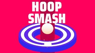 Hoop Smash - Gameplay Trailer (iOS, Android)