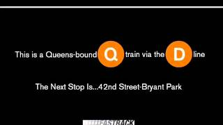 NYC Subway Fastrack: (Q) To & From 57th Street-6th Avenue Announcements