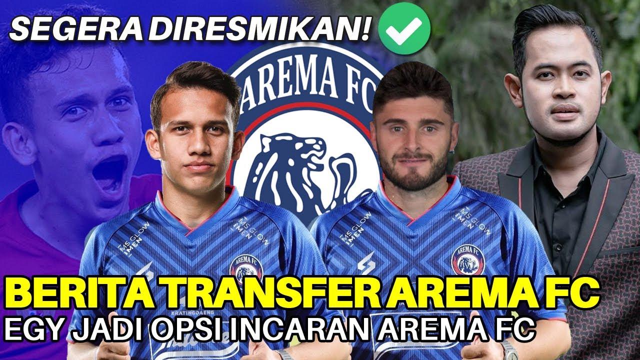Download Berita Arema FC! Eks Kiper Villareal Deal! Egy Jadi Opsi Pemain Incaran Arema FC