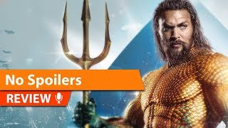 Aquaman Review - The PERFECT Aquaman Film!
