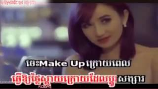 「Ka84R」Karaoke Khmer - Jes Make Up Kroy Pi Bek Bong Karaoke