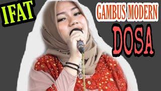 GAMBUS MODERN ||  DOSA voc  IFAT