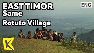 【K】EastTimor Travel-Same[동티모르 여행-사메]로뚜뚜 마을의 순수한 아이들/Rotuto Village/Dance/Tewe