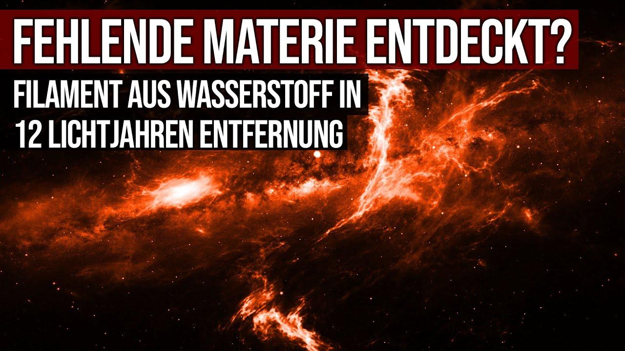 Fehlende Materie entdeckt? - Filament aus Wasserstoff in 12 Lichtjahren Entfernung